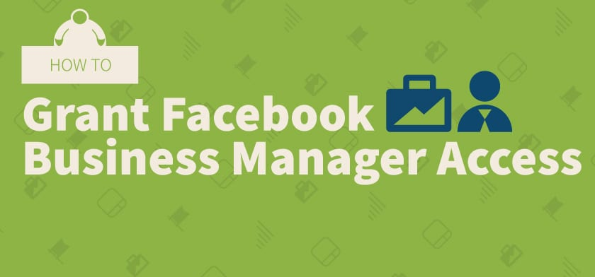 how to grant facebook business manager access