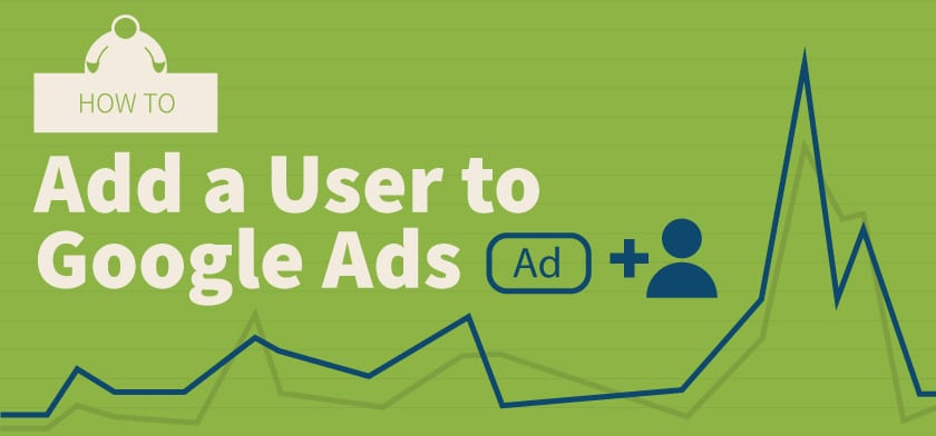 how-to-add-user-to-googleads